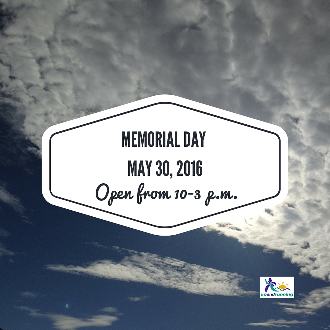 Memorial Day - Open 10-3 p.m Both Stores