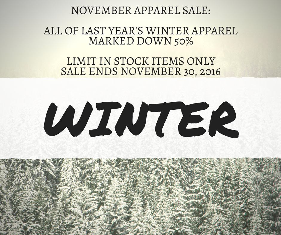 All of last year's winter apparel marked down 50%